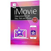 iMovie - Filme schneiden am Mac, iPad und iPhone (iOS 10 und macOS Sierra bzw. OS X)