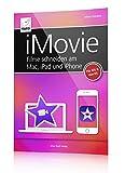 iMovie - Filme schneiden am Mac, iPad und iPhone (iOS 11/10 und macOS High Sierra bzw. OS X)