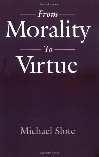 From Morality to Virtue