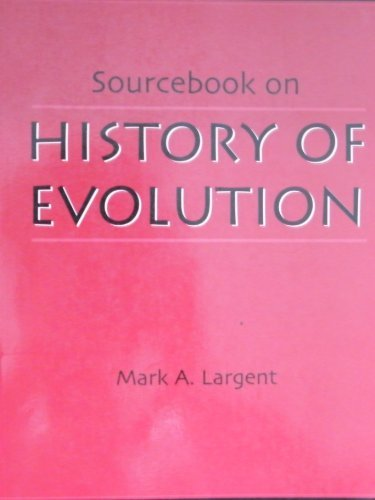 Sourcebook on History of Evolution