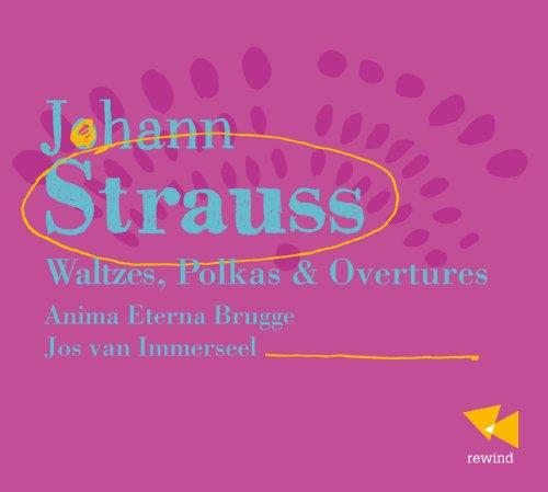 Preisvergleich Produktbild Johann Strauß: Walzer,  Polkas & Ouvertüren