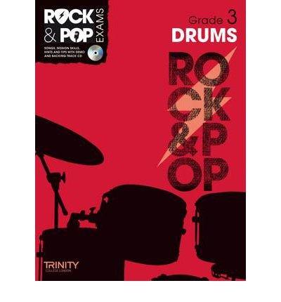 [(Trinity Rock & Pop Exams: Drums Grade 3)] [ Trinity College London ] [January, 2012]