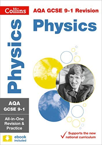 AQA GCSE 9-1 Physics All-in-One Revision and Practice (Collins GCSE 9-1 Revision) (English Edition)