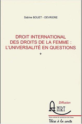 Droit international des droits de la femme : l'universalité en questions