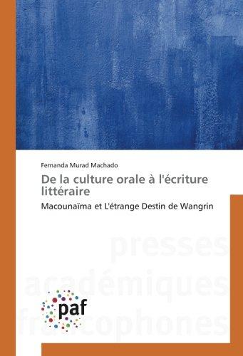 De la culture orale à l'écriture littéraire par Fernanda Murad Machado