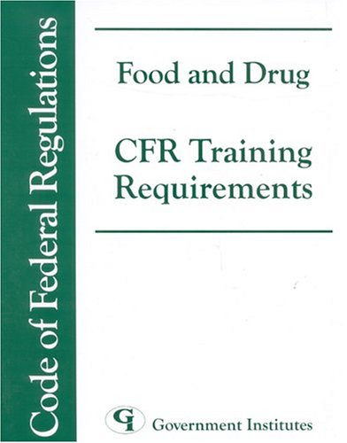 Food and Drug CFR Training Requirements
