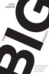 The Big Society; The Anatomy of the New Politics