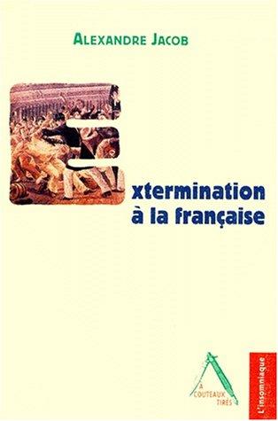 Extermination à la française par Jacob