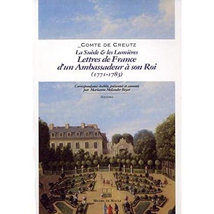 La Suède & Les Lumières : Lettres de France d'un ambassadeur à son Roi