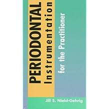 Manual of Periodontal Instrumentation