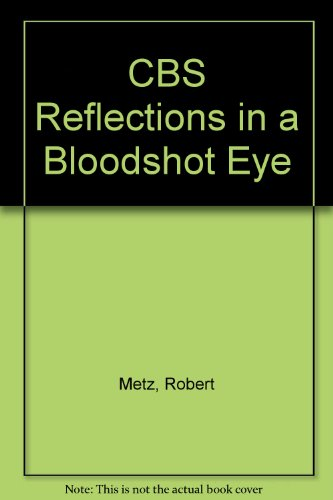 cbs-reflections-in-a-bloodshot-eye