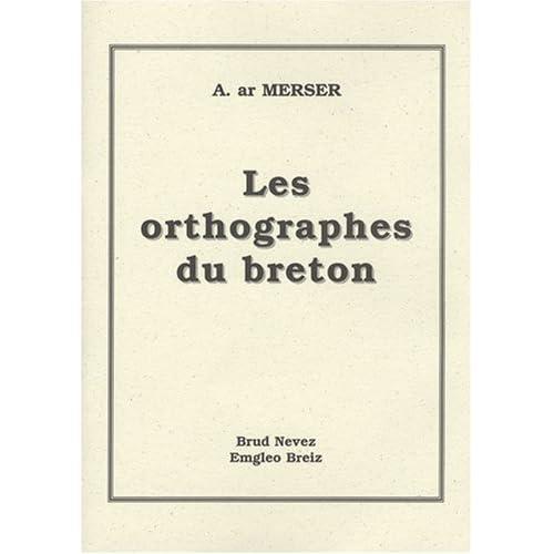 Les Orthographes du breton