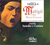 Magrigali e altre musiche concertate