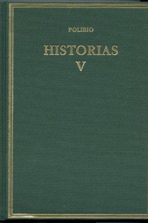 Historias. Vol. V. Libros V-VII (Alma Mater)