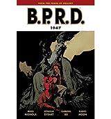 B.P.R.D.: 1947 v. 13 [Paperback]