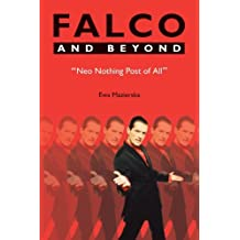 Falco and Beyond: Neo Nothing Post of All (Studies in Popular Music) by Ewa Mazierska (2013-01-05)