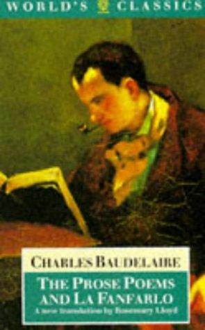 The Prose Poems and La Fanfarlo (Oxford World's Classics)