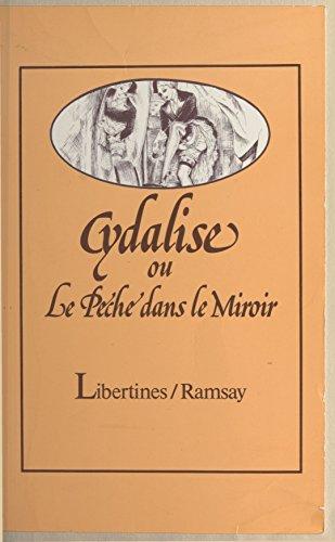 Livres gratuits Cydalise ou Le péché dans le miroir pdf, epub ebook