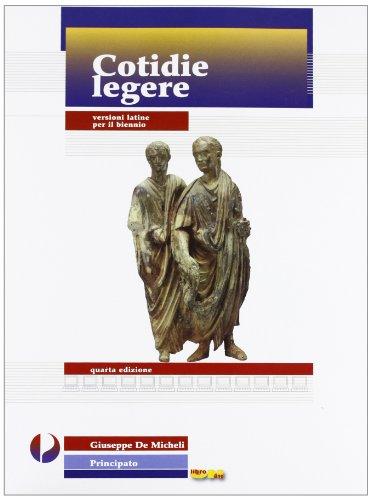Cotidie legere. Versioni latine. Per il biennio dei Licei e degli Ist. magistrali. Con espansione online