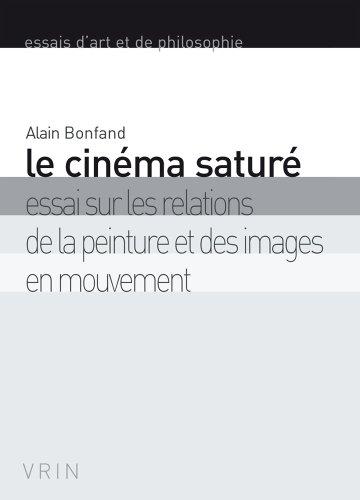 Le cinéma saturé : Essai sur les relat...