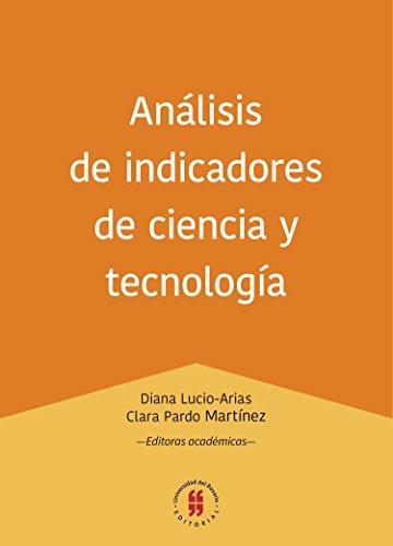 Descargar Libro Análisis de indicadores de ciencia y tecnología (Colección Textos de Administración nº 1) de Diana Lucio-Arias