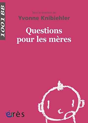Questions pour les mères