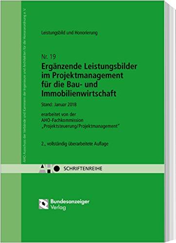Ergänzende Leistungsbilder im Projektmanagement für die Bau- und Immobilienwirtschaft: AHO Heft 19 (Schriftenreihe des AHO, Band 19)