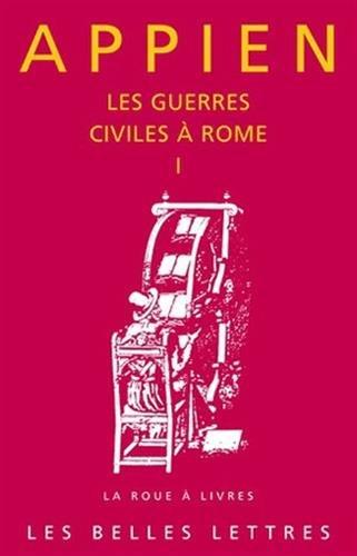 Les Guerres Civiles a Rome - Livre I: 1 (La Roue a Livres)