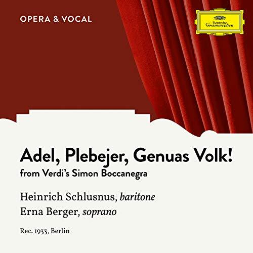 Verdi: Simon Boccanegra: Adel, Plebejer, Genuas Volk! (Sung in German) -