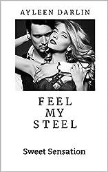 feel my steel: SWEET SENSATION