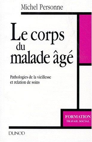 Le Corps du malade âgé
