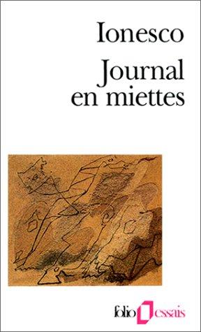 Journal en miettes par Eugène Ionesco