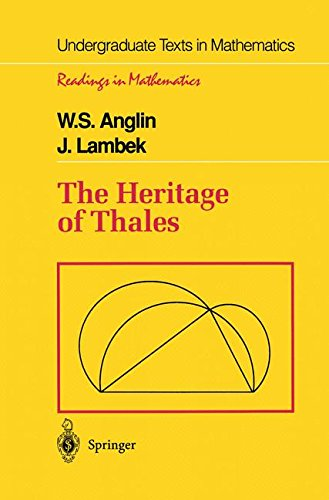 The Heritage of Thales (Undergraduate Texts in Mathematics)