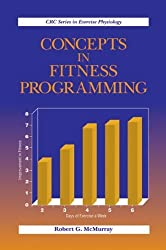 Concepts in Fitness Programming (Exercise Physiology) by Robert G. McMurray (1998-12-23)