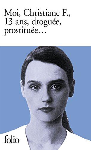 Moi, Christiane F., 13 ans, droguée, prostituée... par Kai Hermann