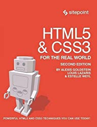 HTML5 & CSS3 For The Real World: Powerful HTML5 and CSS3 Techniques You Can Use Today! by Alexis Goldstein (2015-03-27)