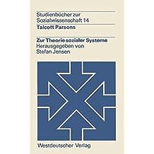 Zur Theorie sozialer Systeme (Studienbücher zur Sozialwissenschaft)