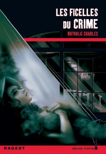 Les ficelles du crime par Nathalie Charles