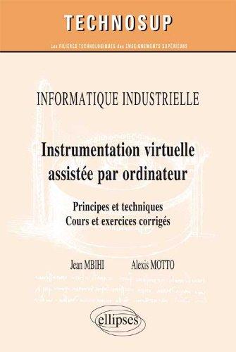 Instrumentation virtuelle assistée par ordinateur : Principes et techniques