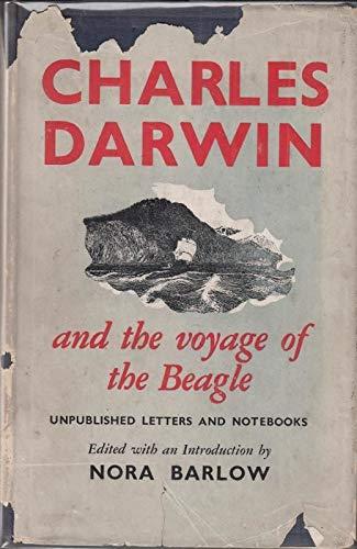Charles Darwin and the Voyage of the Beagle par Nora Darwin Charles; Barlow
