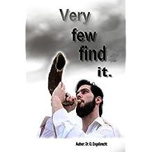 Very few find it
