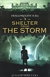 Shelter from the Storm (Swallowcliffe Hall)