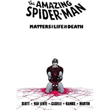 Spider-Man: Matters of Life and Death (Amazing Spider-Man)