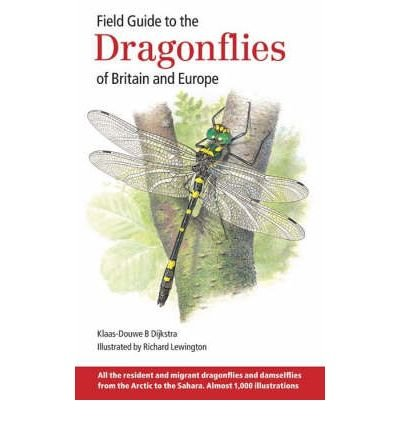 [(Field Guide to the Dragonflies of Britain and Europe)] [ By (author) Klaas-Douwe B Dijkstra, Illustrated by Richard Lewington ] [June, 2006]