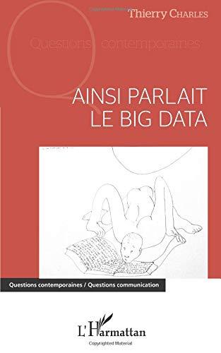 Ainsi parlait le Big data par Thierry Charles