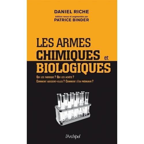 Les armes chimiques et biologiques de Daniel Riche (12 janvier 2011) Broché