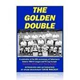 The Golden Double: 50th Anniversary of Tottenham's Historic 1960-61 Season
