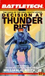 Battletech 06:  Decision at Thunder Rift: The Saga of the Gray Death Legion