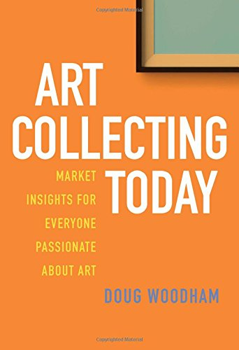 art-collecting-today-market-insights-for-everyone-passionate-about-art