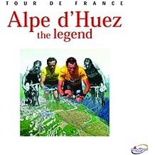 Alpe D'Huez: The Legend